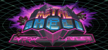 Metal Shell: Neon Pulse Cover Image