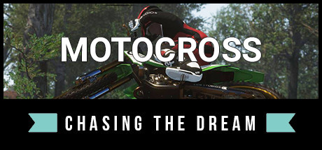Motocross: Chasing the Dream Cover Image