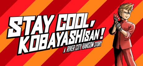 STAY COOL, KOBAYASHI-SAN!: A RIVER CITY RANSOM STORY Cover Image