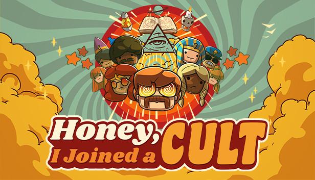 Honey, I Joined a Cult (EA)