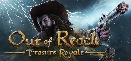 Teaser for Out of Reach: Treasure Royale