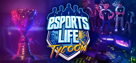 Esports Life Tycoon Cover Image