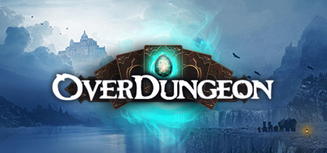 Overdungeon 超载地牢 Cover Image