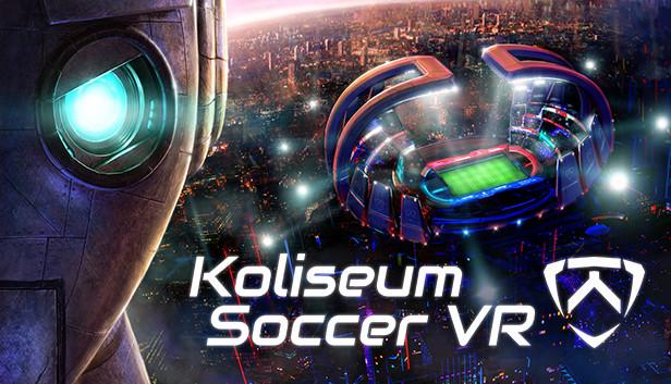 Koliseum Soccer VR on Steam