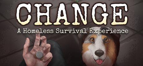 CHANGE: A Homeless Survival Experience (v1.4) Free Download