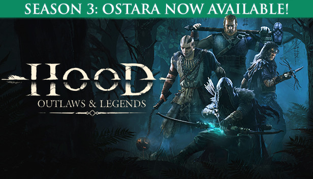 Hood: Outlaws & Legends on Steam