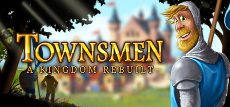 Teaser for Townsmen - A Kingdom Rebuilt