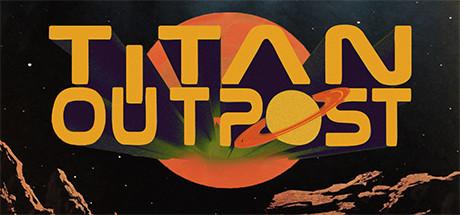 Titan Outpost v1.21-PLAZA