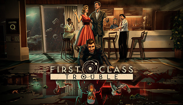 First Class Trouble (EA)
