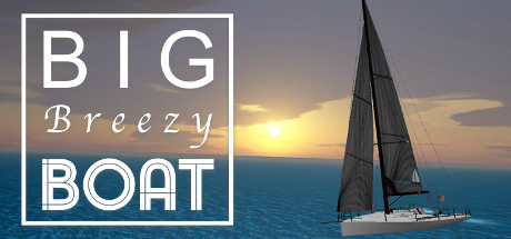 Big Breezy Boat - Relaxing Sailing Free Download