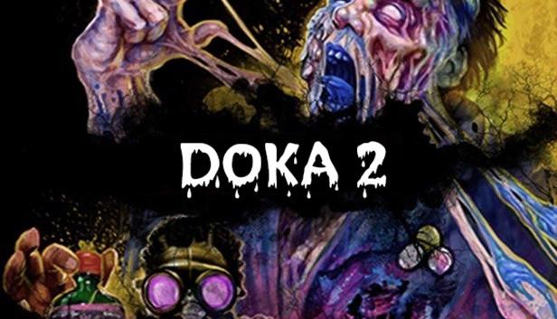 DOKA 2 KISHKI EDITION в Steam