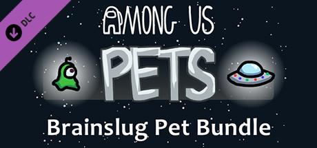 Brainslug Pet Bundle | DLC