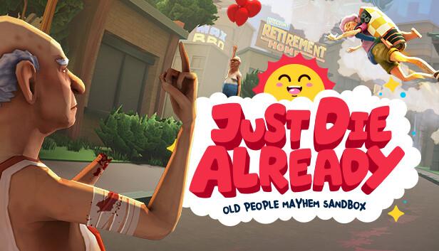 Just Die Already on Steam