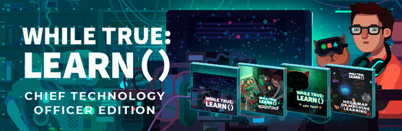while True: learn() Chief Technology Officer Edition