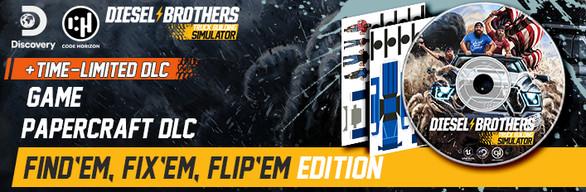 Diesel Brothers: Find'em, Fix'em, Flip'em Edition