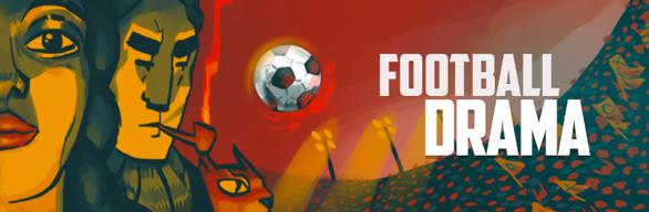 Football Drama - Deluxe Edition