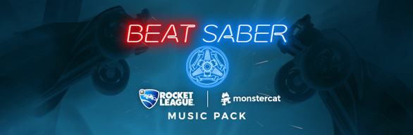 Beat Saber - Rocket League x Monstercat Music Pack