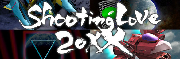 Shooting Love 20XX