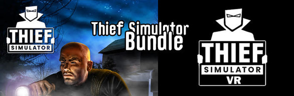 Thief Simulator + VR Version
