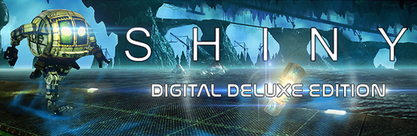 Shiny: Digital Deluxe Edition