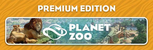 Planet Zoo: Premium Edition