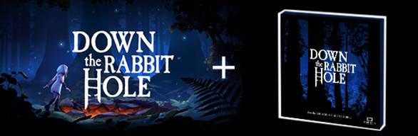 Down the Rabbit Hole + Soundtrack