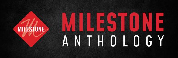 Milestone Anthology