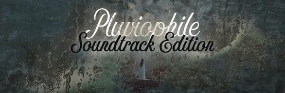 Pluviophile Soundtrack Edition