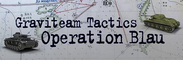 Graviteam Tactics: Operation Blau Bundle