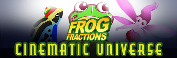 Frog Fractions Cinematic Universe