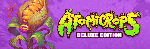 Atomicrops Deluxe Edition