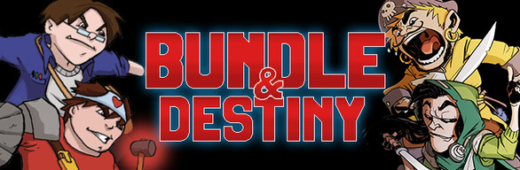 Bundle & Destiny