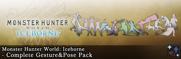 MHW:I - Complete Gesture & Pose Pack