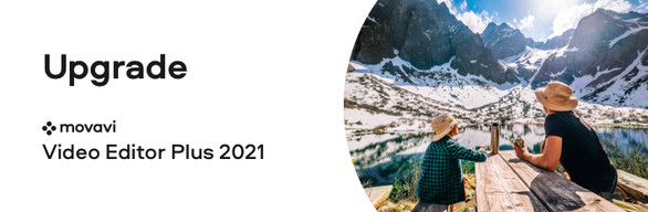 Upgrade Movavi Video Editor 15 Plus to Movavi Video Editor Plus 2021