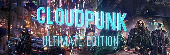 Cloudpunk: Ultimate Edition