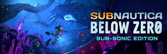 Subnautica: Below Zero Sub-Sonic Edition