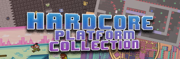 Hardcore Platform Collection
