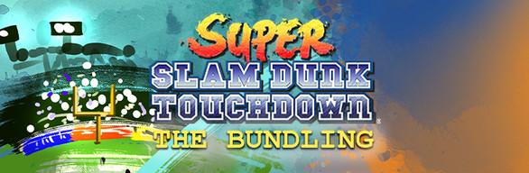 Super Slam Dunk Touchdown: The Bundling