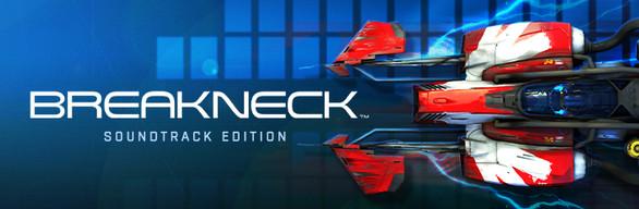 Breakneck: Soundtrack Edition