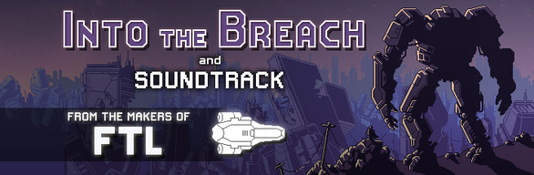 Into the Breach + Soundtrack