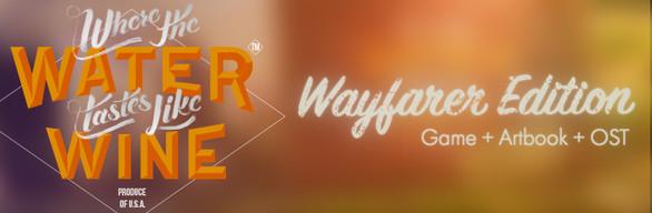 Where The Water Tastes Like Wine - Wayfarer Edition