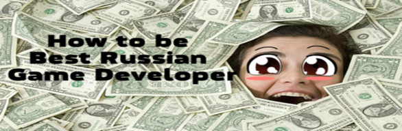 How to be Best Russian Game Developer +