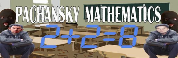 Pachansky Mathematics 2+2=8 Edition