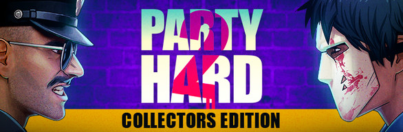 Party Hard 2 Collectors Edition
