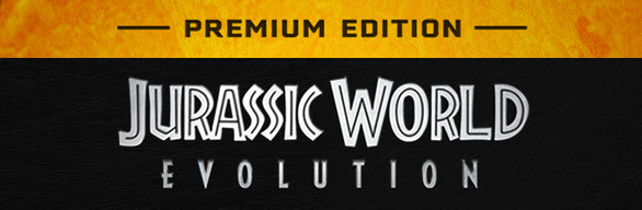 Jurassic World Evolution: Premium Edition
