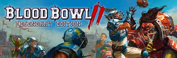 Blood Bowl 2 - Legendary Edition
