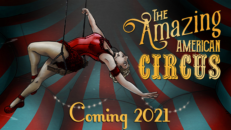 The Amazing American Circus announced!