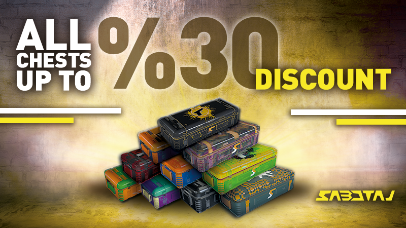 All Chests Up to 30% discount!