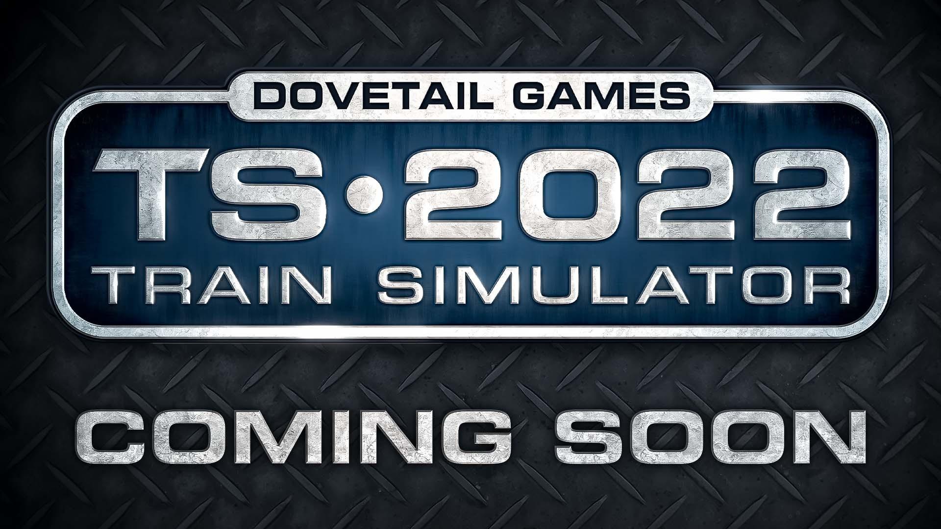 Announcing Train Simulator 2022!